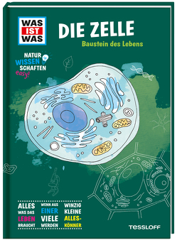 WAS IST WAS Naturwissenschaften easy! Biologie. Die Zelle von Baur,  Dr. Manfred
