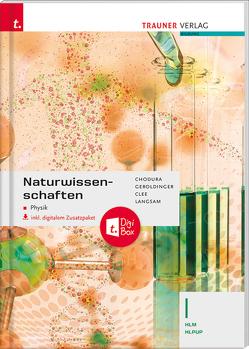 Naturwissenschaften I HLM/HLPUP von Chodura,  Dietmar, Clee,  Sarah, Geroldinger,  Helmut Franz, Langsam,  Franz