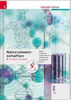 Naturwissenschaften II HAK inkl. Übungs-CD-ROM von Chodura,  Dietmar, Geroldinger,  Helmut Franz, Hödl,  Erika, Jaklin,  Johannes, Schwaiger,  Barbara, Zechmann,  Heinz