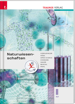 Naturwissenschaften II HLT von Chodura,  Dietmar, Geroldinger,  Helmut Franz, Hauer,  Birgit, Hödl,  Erika, Pohl,  Sabine, Reischl,  Anita, Science,  Open