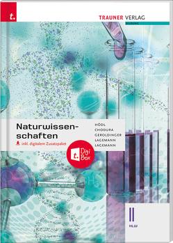 Naturwissenschaften II HLW inkl. digitalem Zusatzpaket von Chodura,  Dietmar, Geroldinger,  Helmut Franz, Hödl,  Erika, Lagemann,  Alexandra, Lagemann,  Christoph