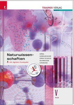 Naturwissenschaften V HLW inkl. digitalem Zusatzpaket von Chodura,  Dietmar, Geroldinger,  Helmut Franz, Hödl,  Erika, Schwaiger,  Barbara, Science,  Open