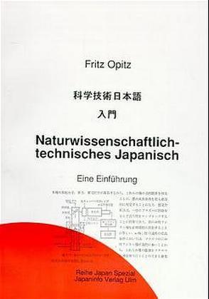 Naturwissenschaftlich technisches Japanisch von Bluhme-Kojima,  Taka, Opitz,  Fritz