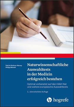 Naturwissenschaftliche Auswahltests in der Medizin erfolgreich bestehen von Meinelt ,  Philipp, Ruthven-Murray,  Patrick