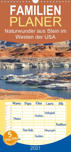 Naturwunder aus Stein im Westen der USA – Familienplaner hoch (Wandkalender 2021 , 21 cm x 45 cm, hoch) von Wilczek,  Dieter-M.