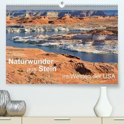 Naturwunder aus Stein im Westen der USA (Premium, hochwertiger DIN A2 Wandkalender 2020, Kunstdruck in Hochglanz) von Wilczek,  Dieter-M.