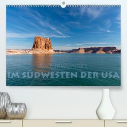Naturwunder im Südwesten der USA (Premium, hochwertiger DIN A2 Wandkalender 2020, Kunstdruck in Hochglanz) von Peyer,  Stephan