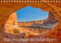 Naturwunder mit Indian Spirit (Tischkalender 2019 DIN A5 quer) von Wegmann,  Rudolf