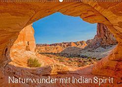 Naturwunder mit Indian Spirit (Wandkalender 2019 DIN A2 quer) von Wegmann,  Rudolf