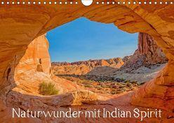 Naturwunder mit Indian Spirit (Wandkalender 2019 DIN A4 quer) von Wegmann,  Rudolf