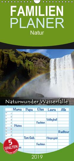 Naturwunder Wasserfälle – Familienplaner hoch (Wandkalender 2019 , 21 cm x 45 cm, hoch) von Hein,  Christina