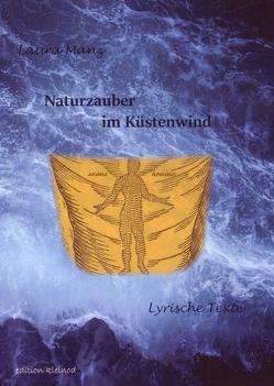Naturzauber / Naturzauber im Küstenwind von Manz,  Laura