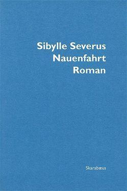 Nauenfahrt von Severus,  Sibylle