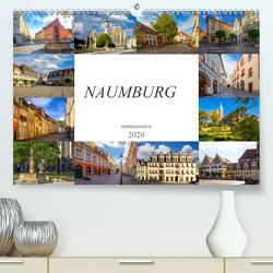 Naumburg Impressionen (Premium, hochwertiger DIN A2 Wandkalender 2020, Kunstdruck in Hochglanz) von Meutzner,  Dirk