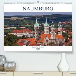 Naumburg – Kleinod an der Saale (Premium, hochwertiger DIN A2 Wandkalender 2021, Kunstdruck in Hochglanz) von boeTtchEr,  U