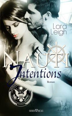 Nauti Intentions von Leigh,  Lora, Pranga,  Sylvia