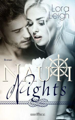 Nauti Nights von Leigh,  Lora, Pranga,  Sylvia