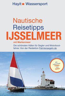 Nautische Reisetipps Ijsselmeer mit Markermeer von Hayit,  Ertay