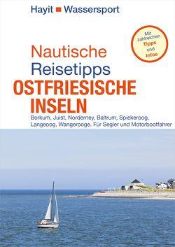 Nautische Reisetipps Ostfriesische Inseln von Hayit,  Ertay