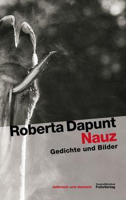 Nauz von Dapunt,  Roberta, Vallazza,  Alma