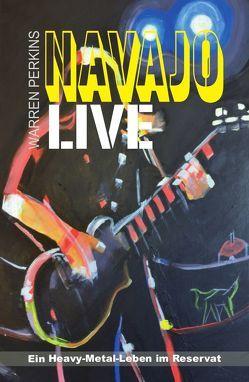 Navajo Live von Perkins,  Warren, Schroth,  Klara, Veteto Reese,  Marilya