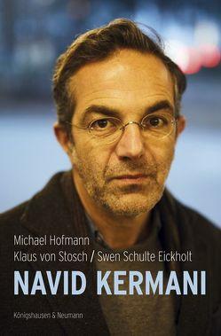 Navid Kermani von Hofmann,  Michael, Schulte-Ecikholt,  Swen, von Stosch,  Klaus