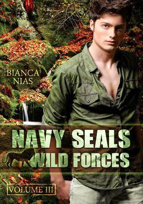 Navy Seals – Wild Forces (Volume III) von Nias,  Bianca