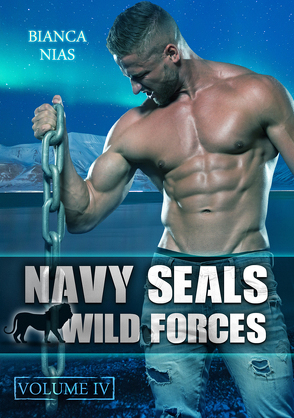 Navy Seals – Wild Forces (Volume IV) von Nias,  Bianca