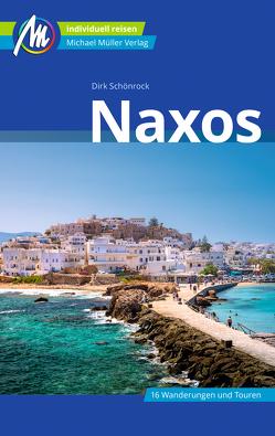 Naxos Reiseführer Michael Müller Verlag von Schönrock,  Dirk