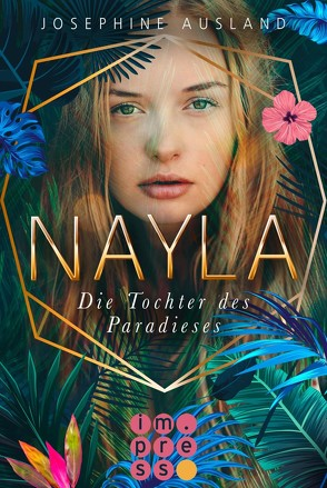 Nayla 1: Die Tochter des Paradieses von Ausland,  Josephine