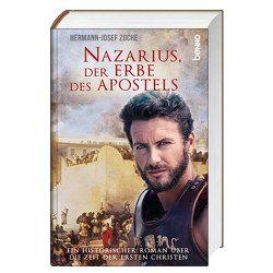 Nazarius, der Erbe des Apostels von Zoche,  Hermann-Josef