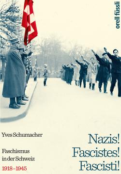 Nazis! Fascistes! Fascisti! von Schumacher,  Yves