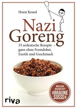 Nazi Goreng von Kessel,  Horst