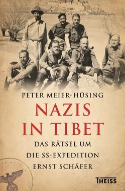 Nazis in Tibet von Meier-Hüsing,  Peter