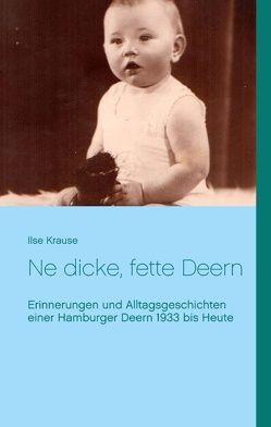 Ne dicke, fette Deern von Krause,  Ilse
