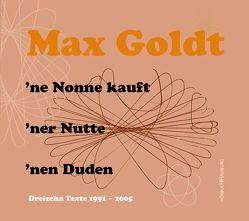 'ne Nonne kauft 'ner Nutte 'nen Duden von Goldt,  Max