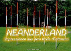 Neanderland 2019 – Impressionen aus dem Kreis Mettmann (Wandkalender 2019 DIN A2 quer) von Haafke,  Udo