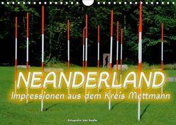 Neanderland 2019 – Impressionen aus dem Kreis Mettmann (Wandkalender 2019 DIN A4 quer) von Haafke,  Udo