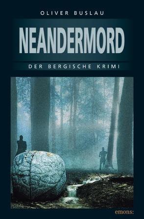 Neandermord von Buslau,  Oliver