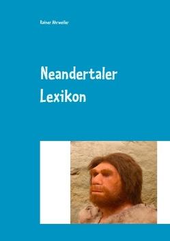 Neandertaler Lexikon von Ahrweiler,  Rainer