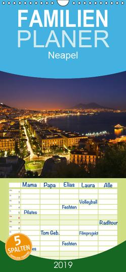 Neapel – Familienplaner hoch (Wandkalender 2019 , 21 cm x 45 cm, hoch) von Tortora,  Alessandro