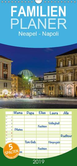 Neapel – Napoli – Familienplaner hoch (Wandkalender 2019 , 21 cm x 45 cm, hoch) von Caccia,  Enrico