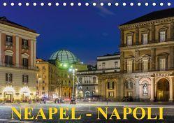 Neapel – Napoli (Tischkalender 2019 DIN A5 quer) von Caccia,  Enrico