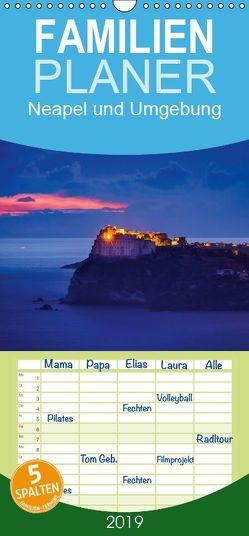 Neapel und Umgebung – Familienplaner hoch (Wandkalender 2019 , 21 cm x 45 cm, hoch) von Tortora,  Alessandro