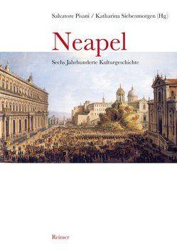 Neapel von Pisani,  Salvatore, Siebenmorgen,  Katharina
