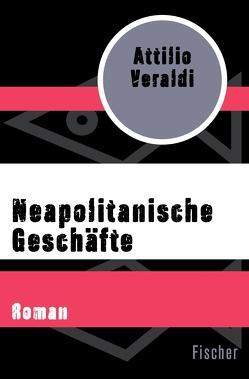Neapolitanische Geschäfte von Arndt,  Heinrich, Veraldi,  Attilio