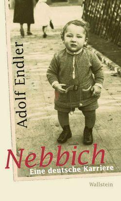 Nebbich von Endler,  Adolf
