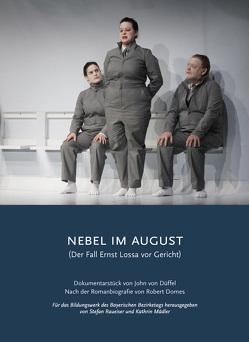 NEBEL IM AUGUST von Dr. Raueiser,  Stefan, Mädler,  Kathrin, von Düffel,  John