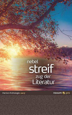 nebel streif zug der literatur 2017 von Bader (Hrsg.),  Wolfgang