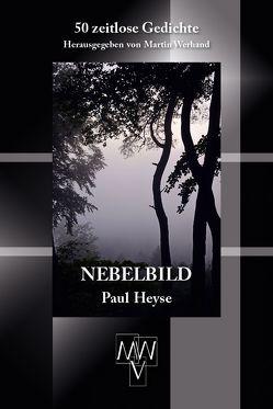 Nebelbild von Heyse,  Paul, Werhand,  Martin
